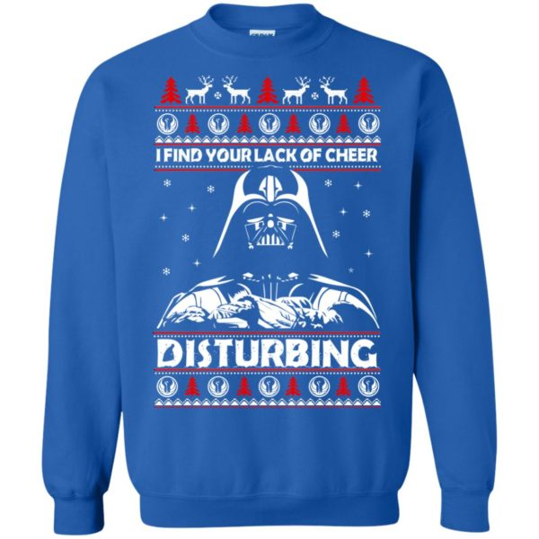 image 1768 600x600 - Darth Vader: I Find Your Lack of Cheer Disturbing Sweater, Shirt