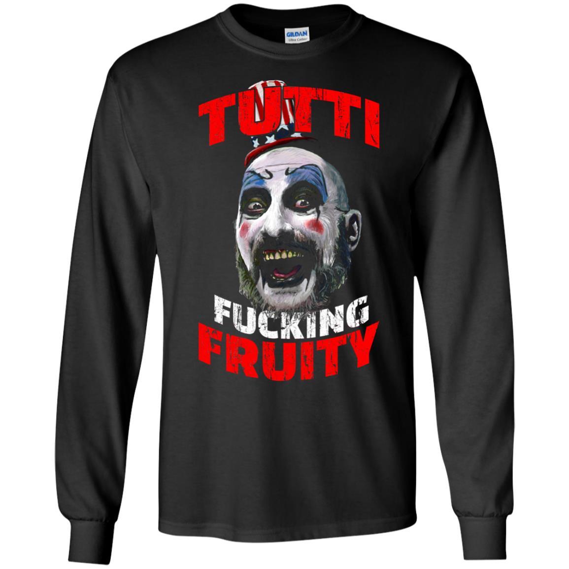 image 203 - Captain Spaulding: Tutti Fucking Fruity shirt, hoodie, tank