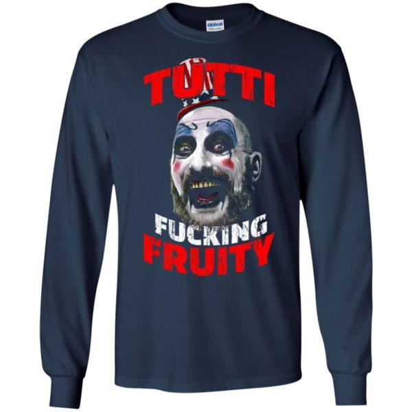 image 204 600x600 - Captain Spaulding: Tutti Fucking Fruity shirt, hoodie, tank