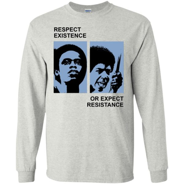 image 2314 600x600 - Respect existence or expect resistance shirt (white)