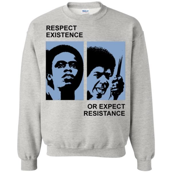 image 2318 600x600 - Respect existence or expect resistance shirt (white)