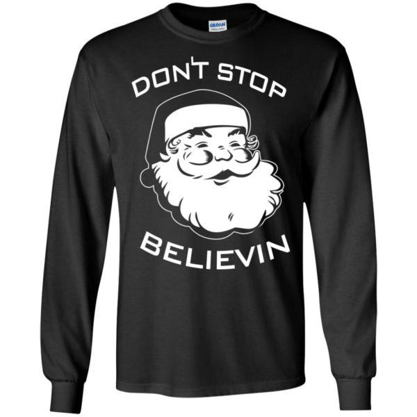 image 2383 600x600 - Santa Claus Don't Stop Believin Sweatshirt Ugly Christmas