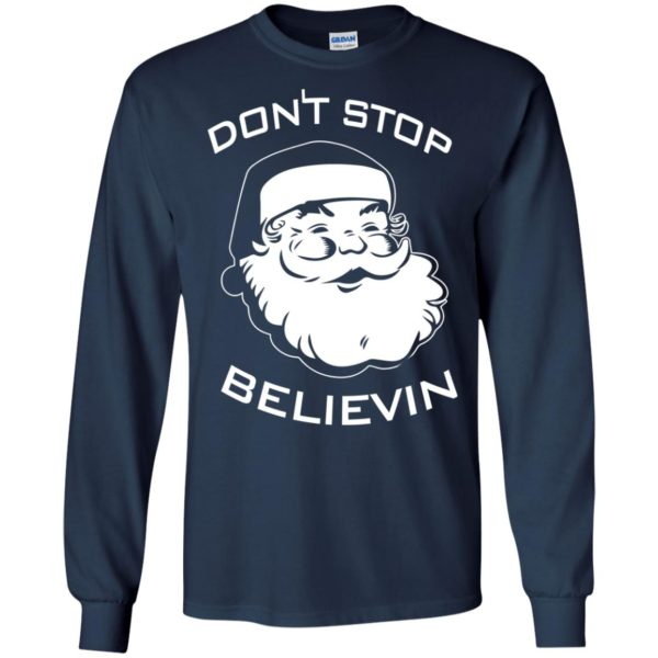 image 2385 600x600 - Santa Claus Don't Stop Believin Sweatshirt Ugly Christmas