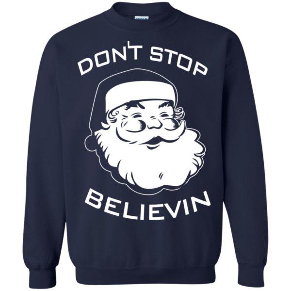image 2390 600x600 - Santa Claus Don't Stop Believin Sweatshirt Ugly Christmas