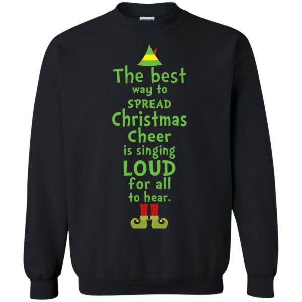 image 2461 600x600 - The best way to spread Christmas cheer is singing loud for all to hear Sweater, Shirt