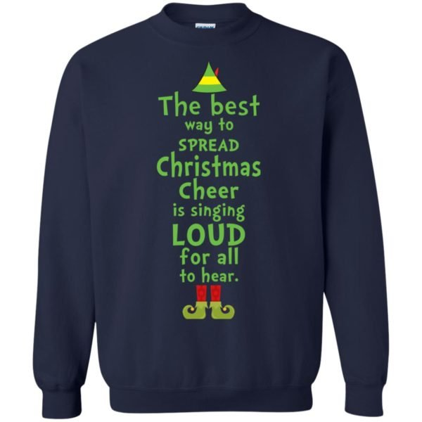 image 2462 600x600 - The best way to spread Christmas cheer is singing loud for all to hear Sweater, Shirt