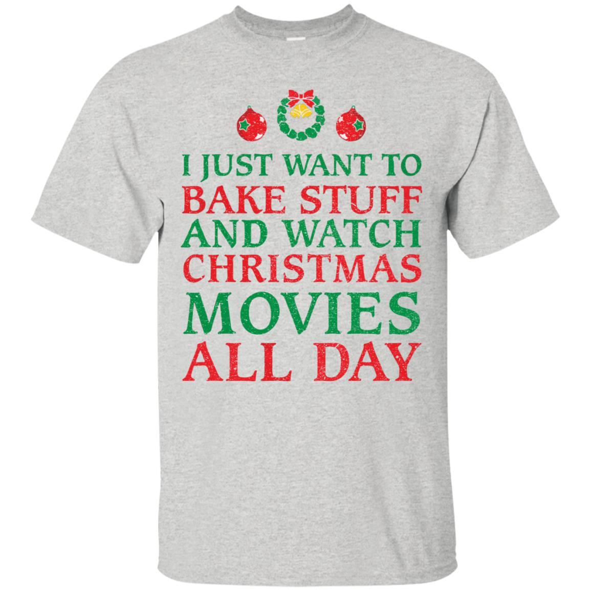 image 2694 - I Just Want to Bake Stuff and Watch Christmas Movie All Day Sweater, Ugly Sweatshirts