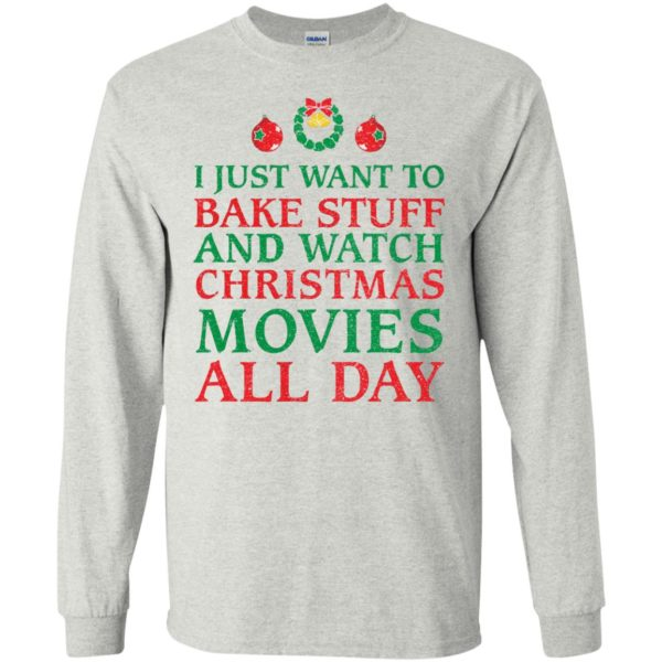 image 2696 600x600 - I Just Want to Bake Stuff and Watch Christmas Movie All Day Sweater, Ugly Sweatshirts