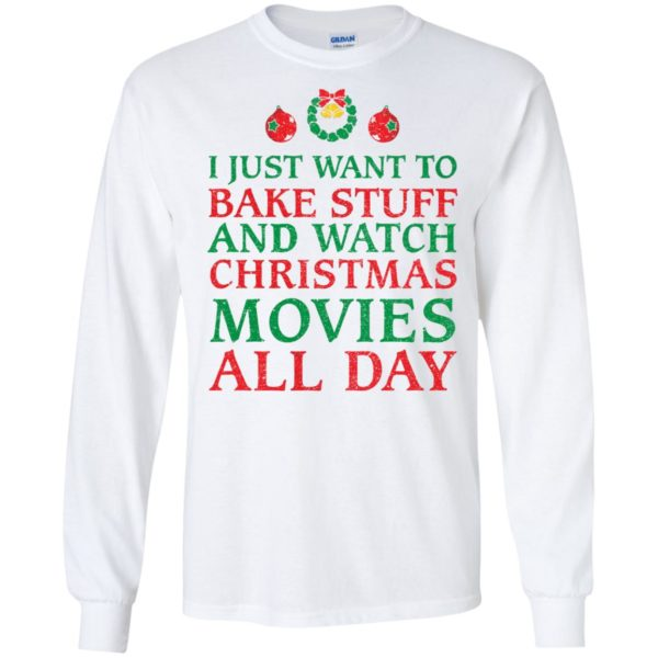 image 2697 600x600 - I Just Want to Bake Stuff and Watch Christmas Movie All Day Sweater, Ugly Sweatshirts
