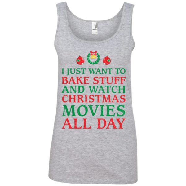 image 2702 600x600 - I Just Want to Bake Stuff and Watch Christmas Movie All Day Sweater, Ugly Sweatshirts