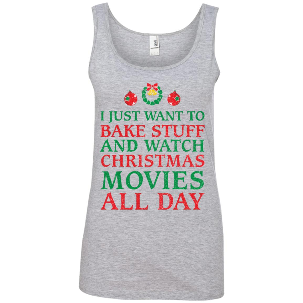 image 2702 - I Just Want to Bake Stuff and Watch Christmas Movie All Day Sweater, Ugly Sweatshirts