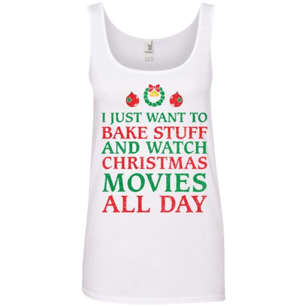 image 2703 600x600 - I Just Want to Bake Stuff and Watch Christmas Movie All Day Sweater, Ugly Sweatshirts