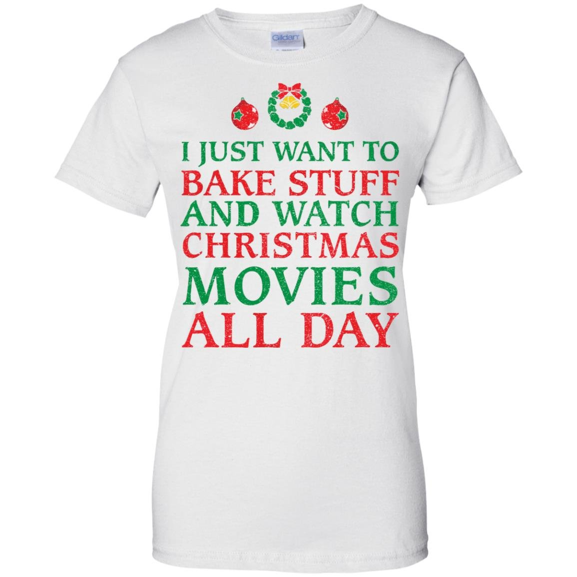 image 2705 - I Just Want to Bake Stuff and Watch Christmas Movie All Day Sweater, Ugly Sweatshirts
