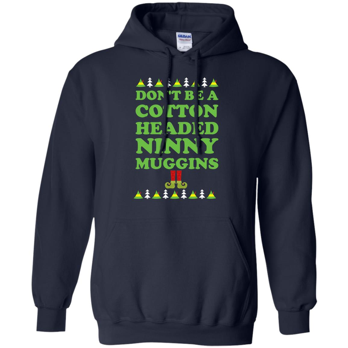 image 2797 - Elf Don't Be a Cotton Headed Ninny Muggins Christmas Sweater, Hoodie