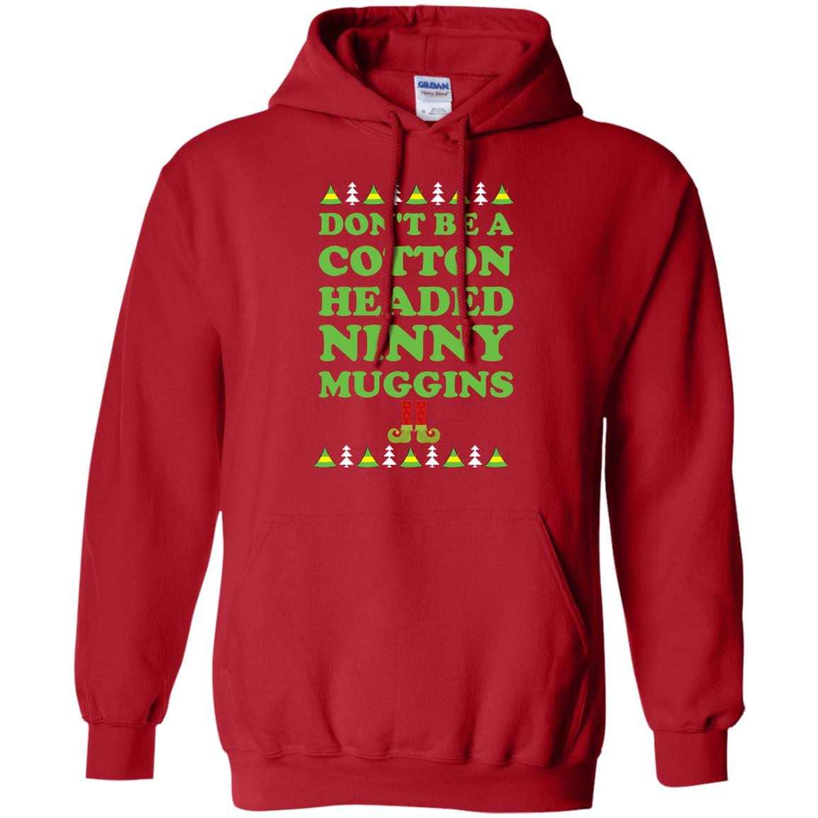 image 2798 - Elf Don't Be a Cotton Headed Ninny Muggins Christmas Sweater, Hoodie