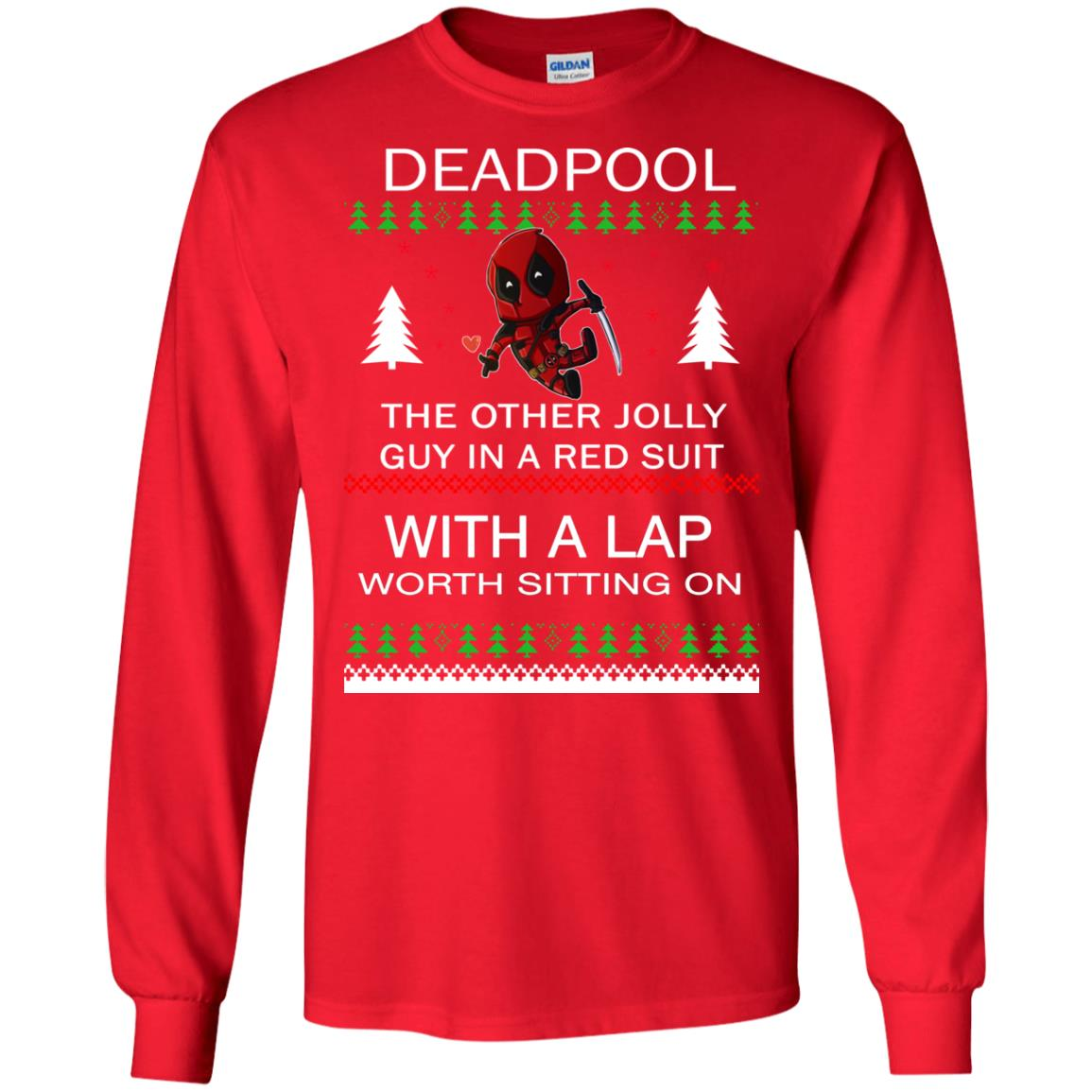 5e5ac847 Deadpool The only jolly guy in a red suit with a Lap Christmas Sweater,  Ugly Sweatshirts