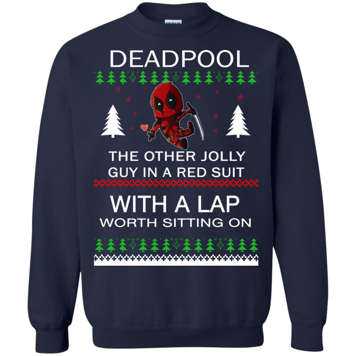 image 2836 - Deadpool The only jolly guy in a red suit with a Lap Christmas Sweater, Ugly Sweatshirts