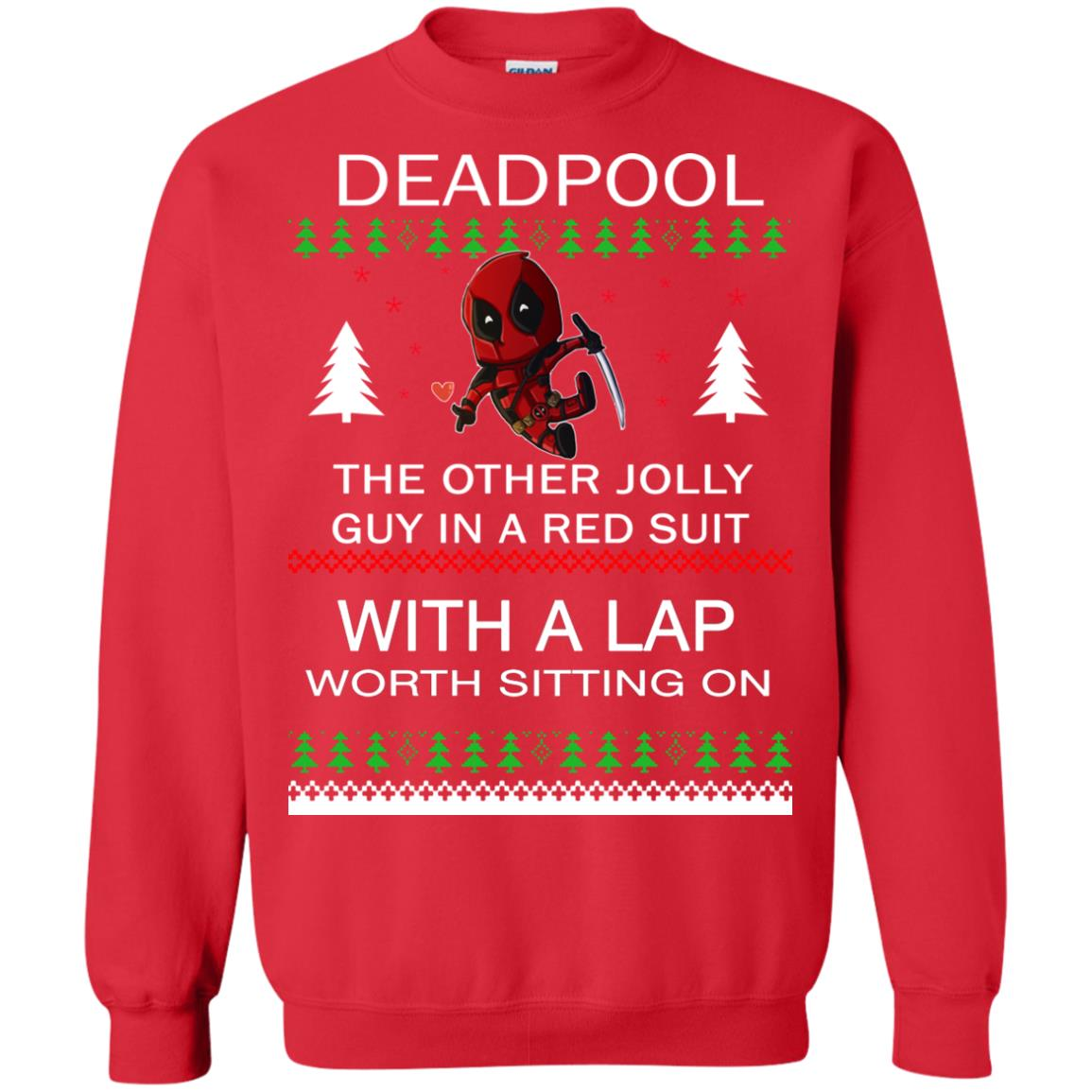 image 2837 - Deadpool The only jolly guy in a red suit with a Lap Christmas Sweater, Ugly Sweatshirts