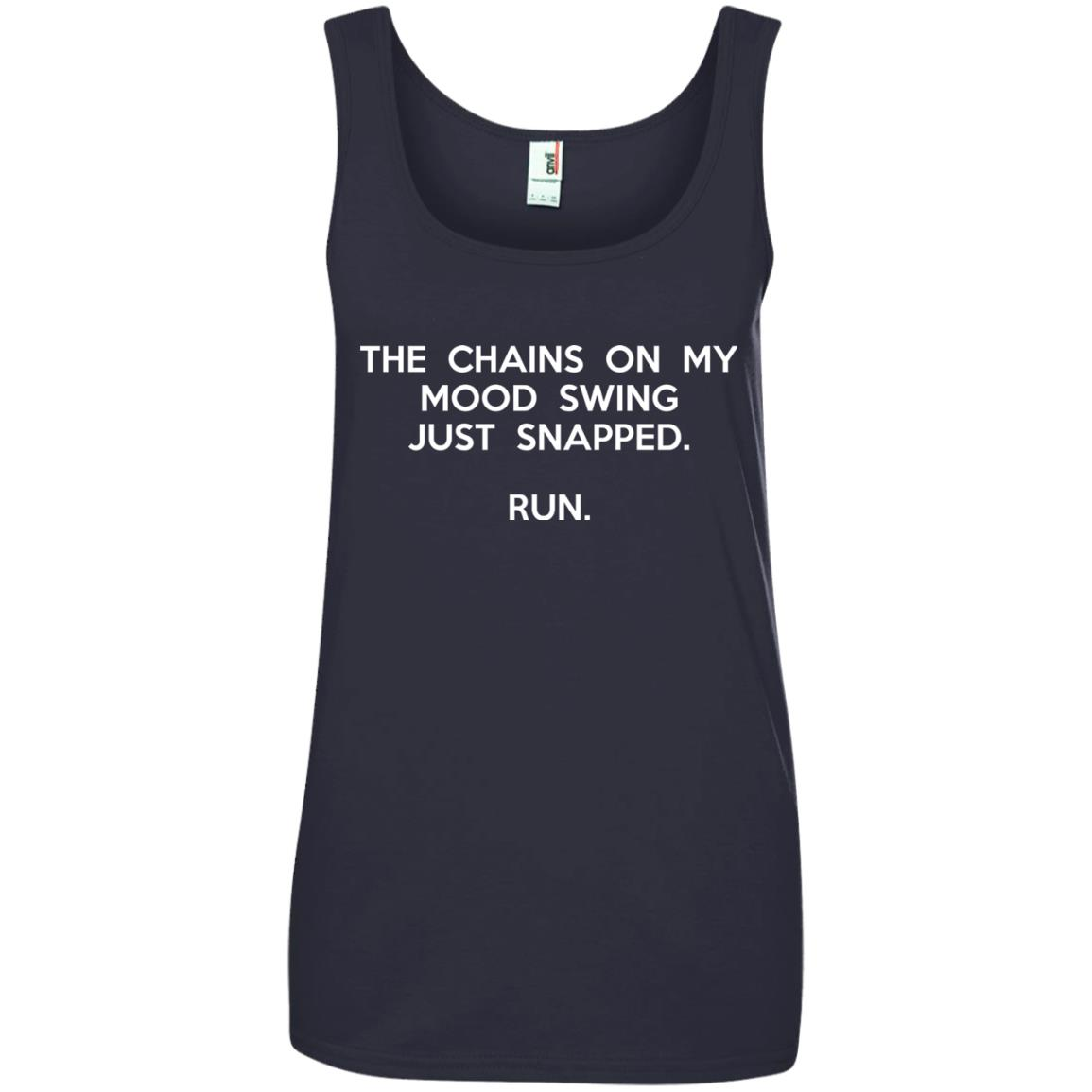 image 2946 - The chains on my mood swing just snapped shirt