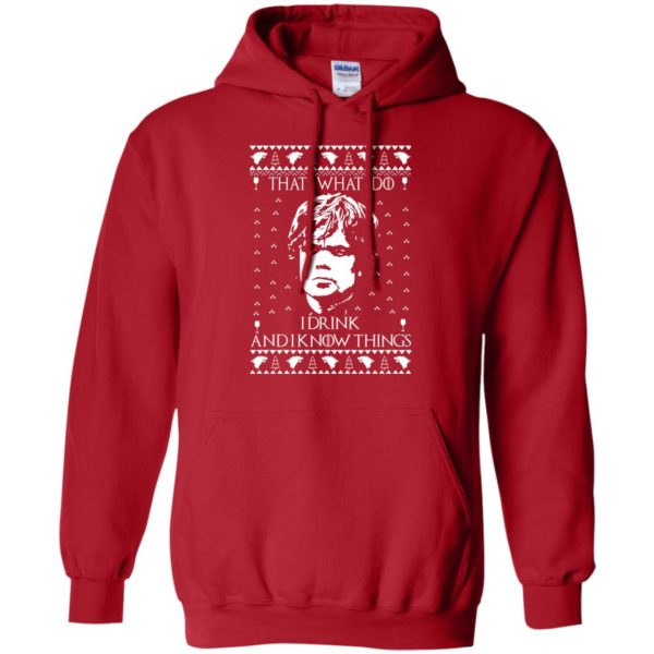 image 3006 600x600 - Tyrion Lannister I Drink and I Know Things Ugly Christmas Sweater, Shirt