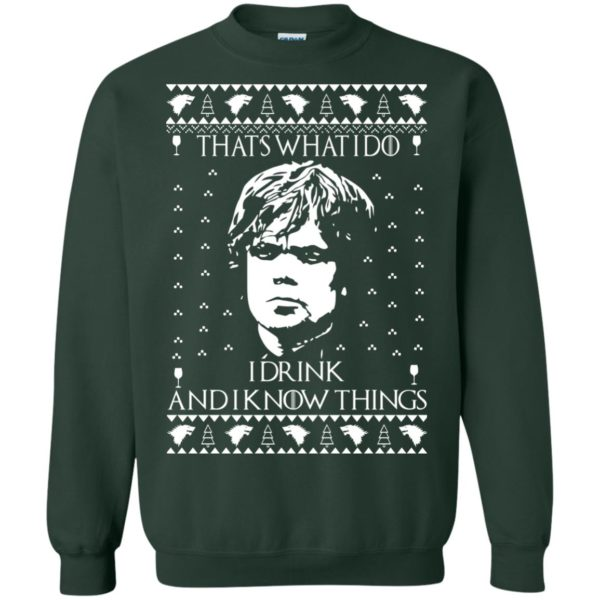 image 3010 600x600 - Tyrion Lannister I Drink and I Know Things Ugly Christmas Sweater, Shirt