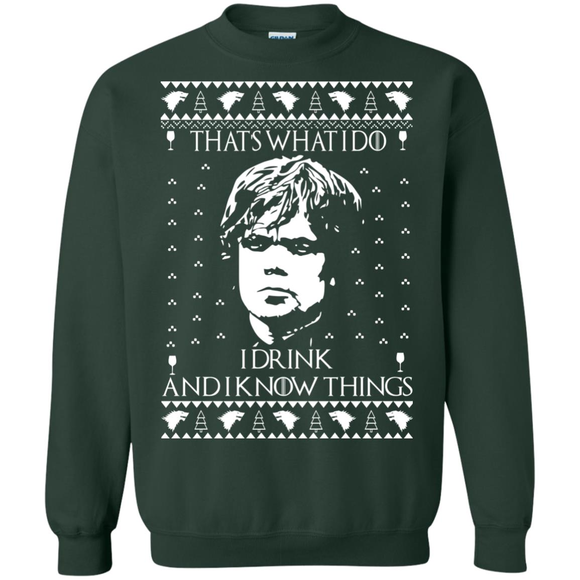 image 3010 - Tyrion Lannister I Drink and I Know Things Ugly Christmas Sweater, Shirt