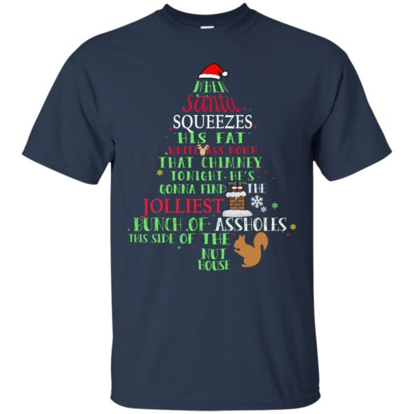 image 304 600x600 - When Santa Squeezes his fat white ass down that chimney tonight sweashirt, hoodie