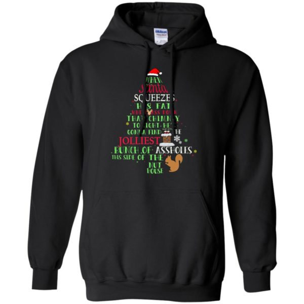 image 307 600x600 - When Santa Squeezes his fat white ass down that chimney tonight sweashirt, hoodie