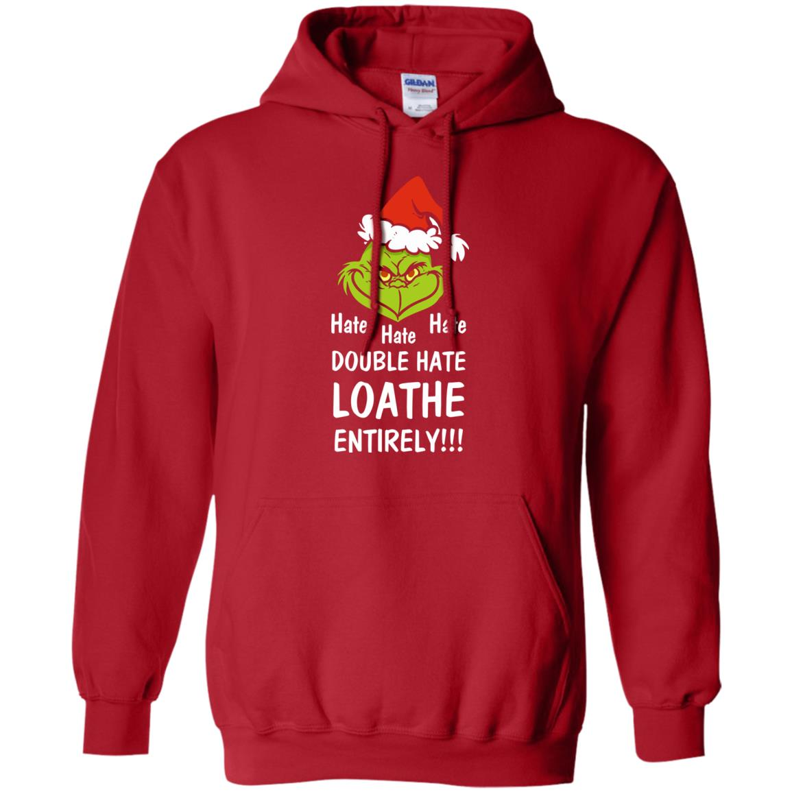 mr grinch hate hate hate double hate loather entirely christmas sweater shirt
