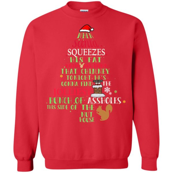image 311 600x600 - When Santa Squeezes his fat white ass down that chimney tonight sweashirt, hoodie