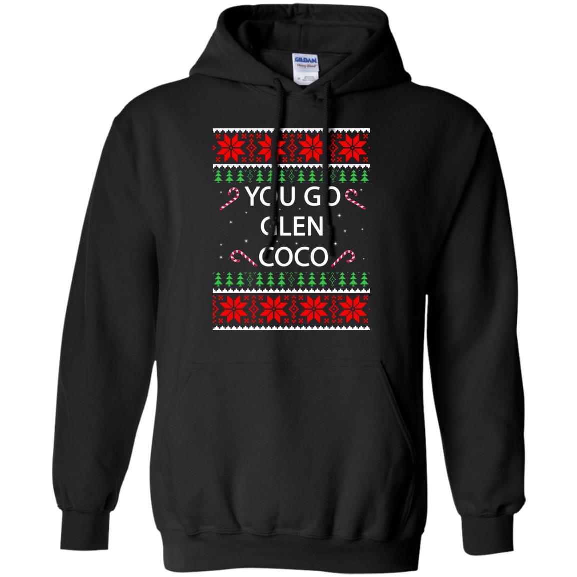 image 3150 - You Go Glen Coco Sweatshirts, Hoodie, Tank