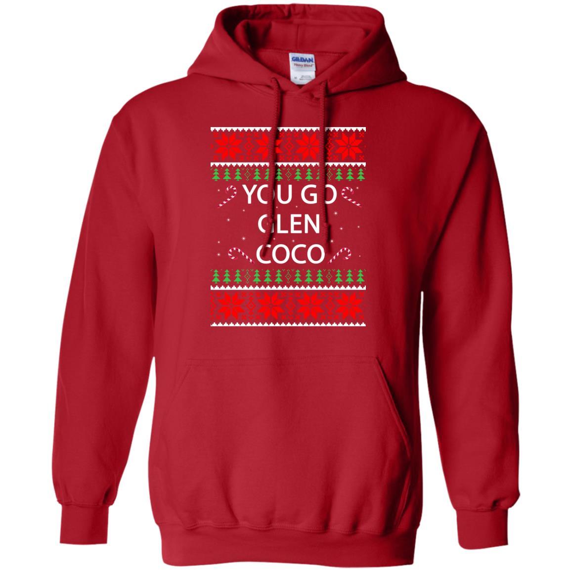 image 3152 - You Go Glen Coco Sweatshirts, Hoodie, Tank