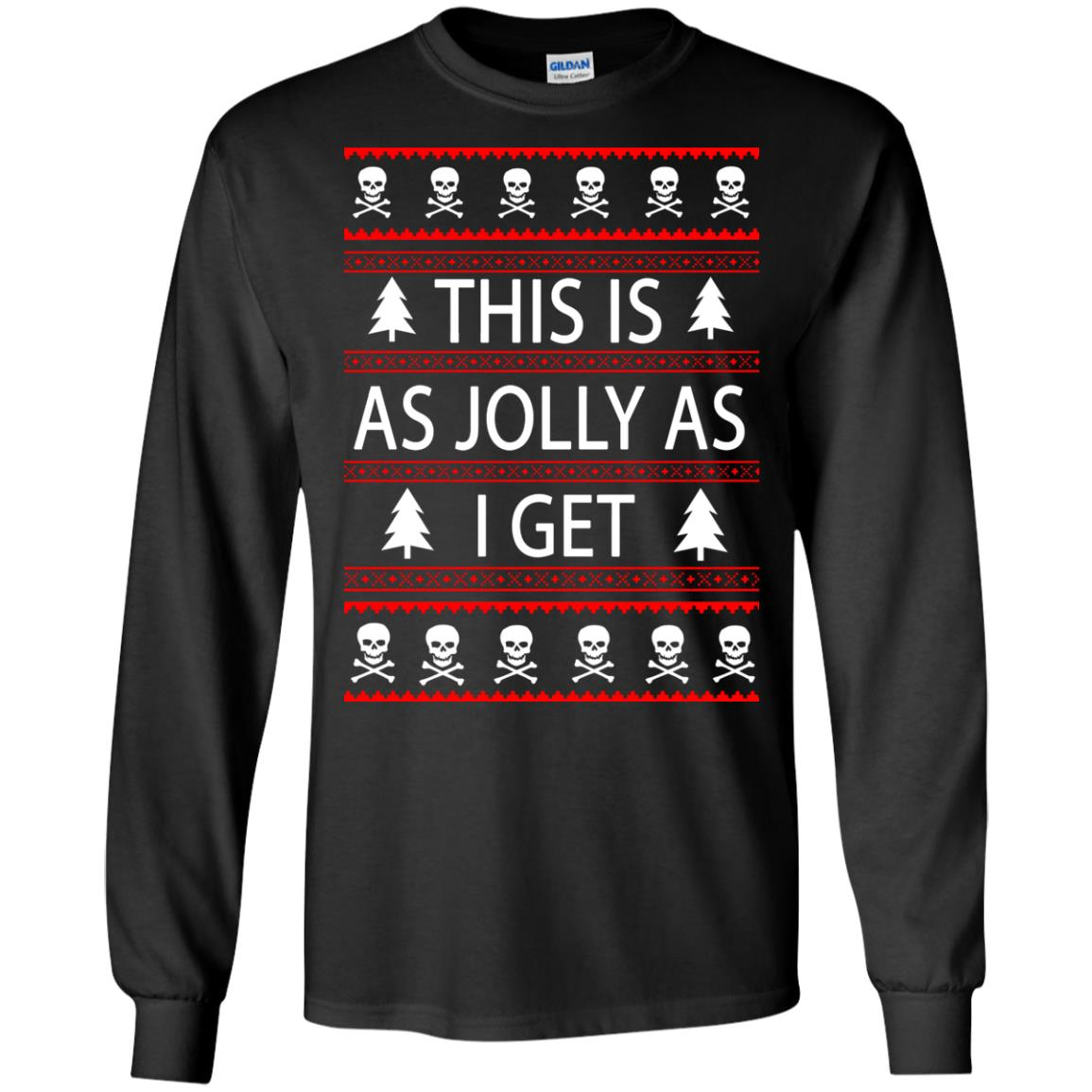 image 3159 - This Is as Jolly as I Get Emo Gothic Christmas Sweatshirts, Hoodie
