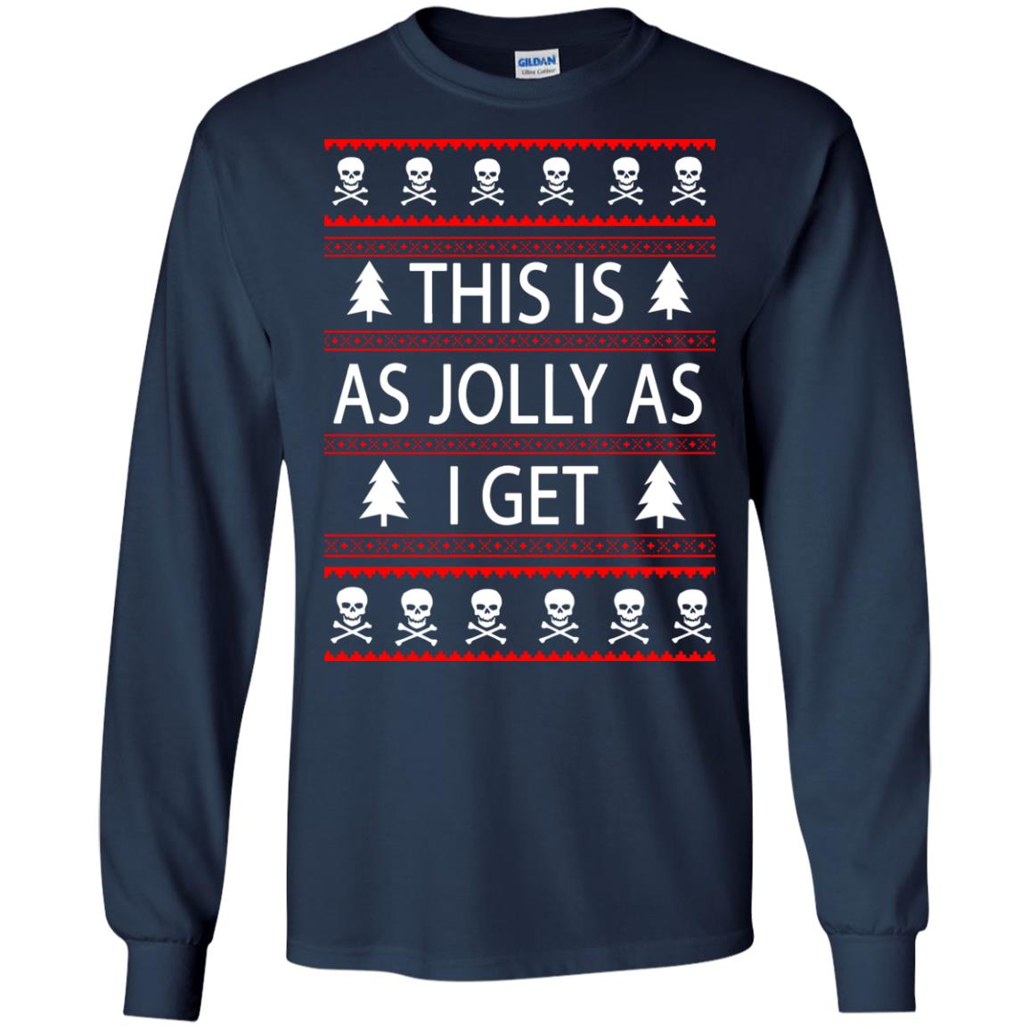 image 3160 - This Is as Jolly as I Get Emo Gothic Christmas Sweatshirts, Hoodie