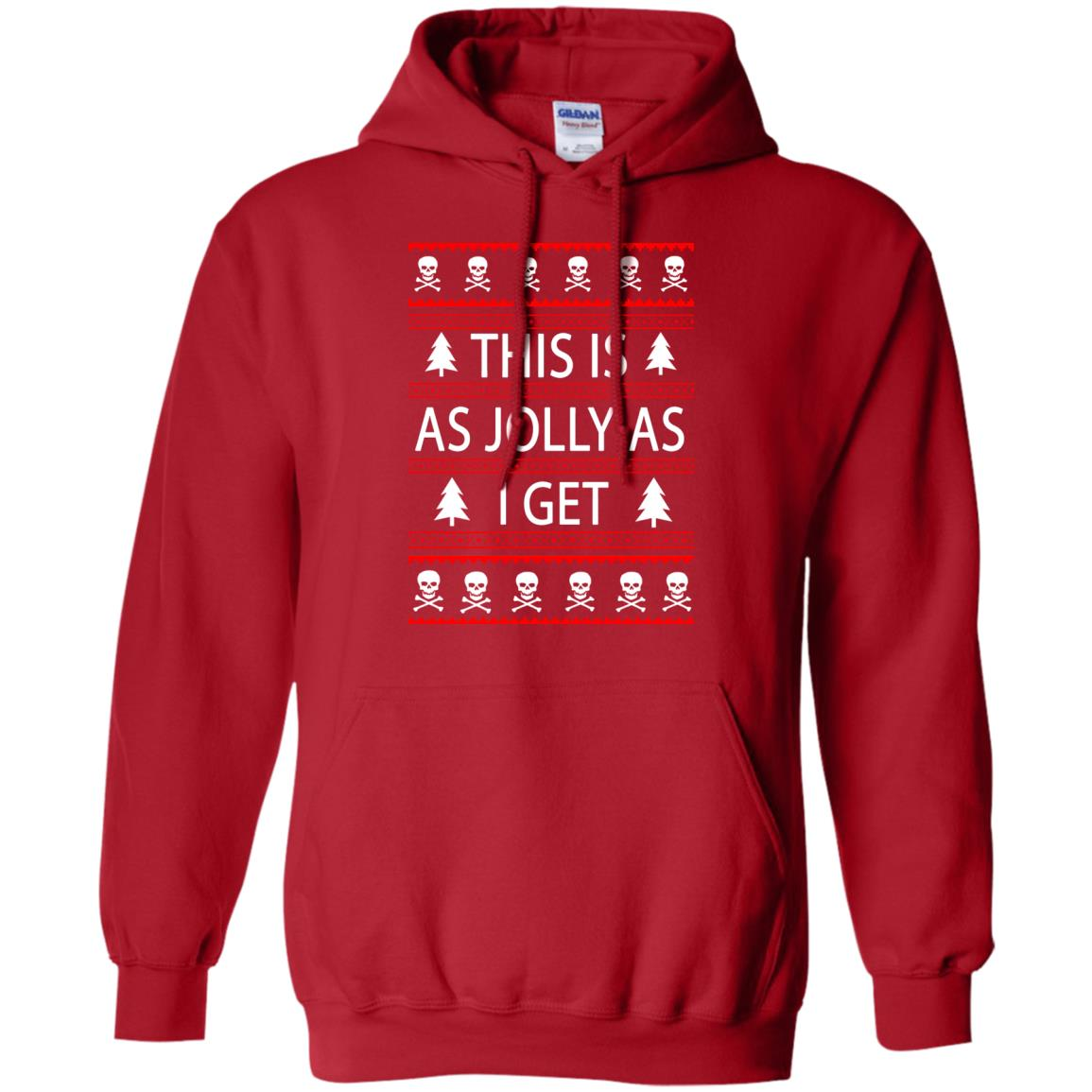 image 3164 - This Is as Jolly as I Get Emo Gothic Christmas Sweatshirts, Hoodie