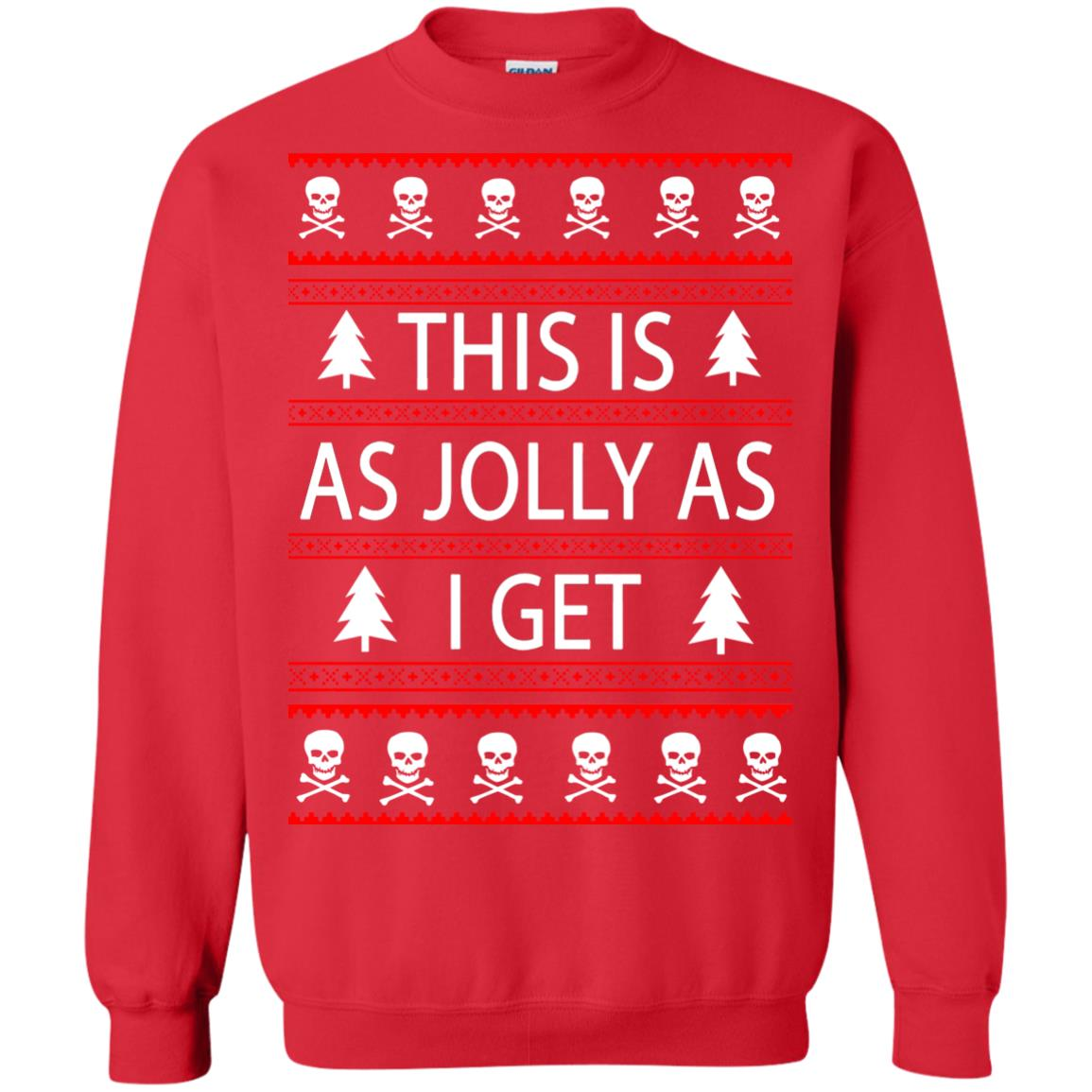 image 3167 - This Is as Jolly as I Get Emo Gothic Christmas Sweatshirts, Hoodie