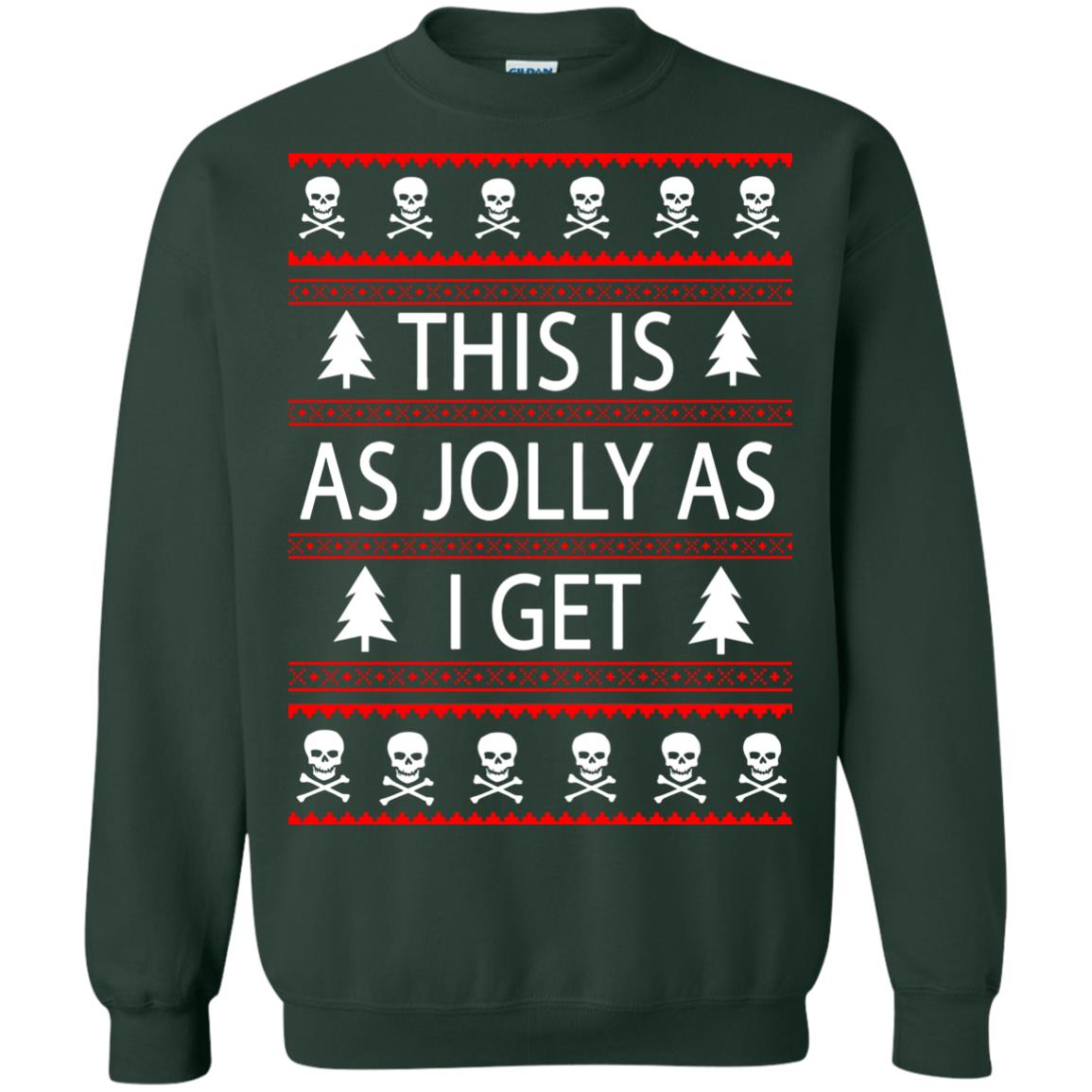 image 3168 - This Is as Jolly as I Get Emo Gothic Christmas Sweatshirts, Hoodie
