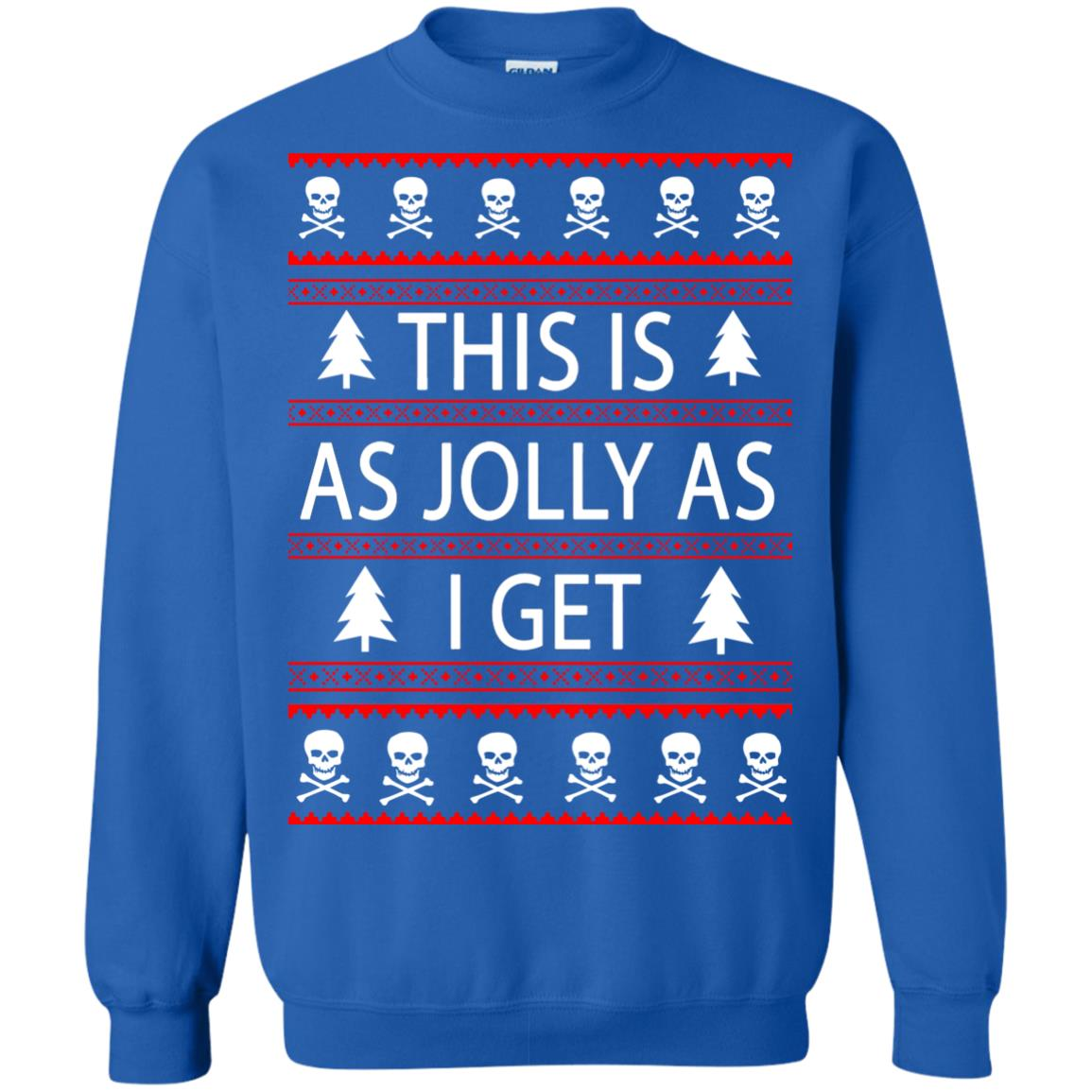 image 3169 - This Is as Jolly as I Get Emo Gothic Christmas Sweatshirts, Hoodie
