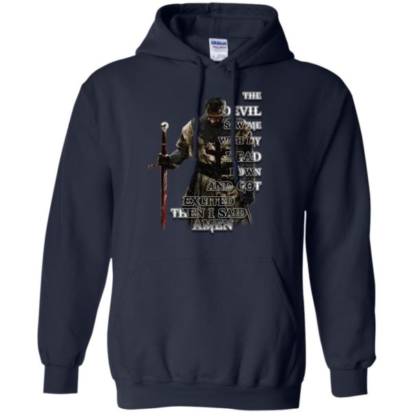 image 321 600x600 - The devil saw me with my head down and got excited then I said Amen shirt, hoodie, long sleve
