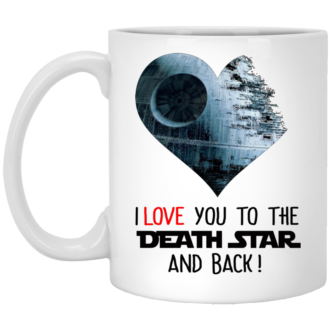 image 34 - I love you to the Death Star and back mug