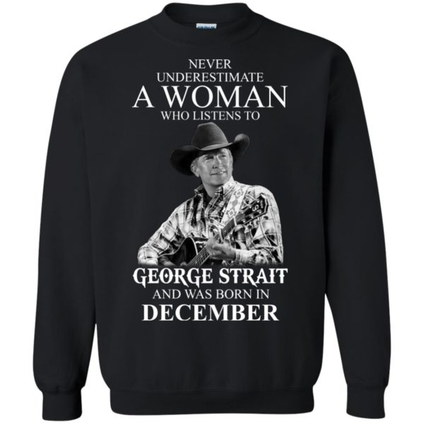 image 344 600x600 - Never Underestimate A Woman Who Listens To George Strait And Was Born In December shirt