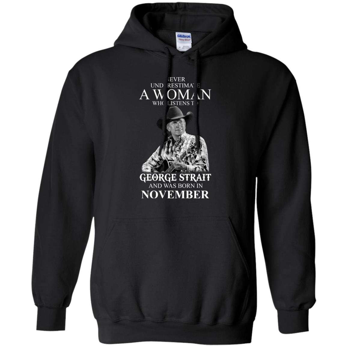 image 354 - Never Underestimate A Woman Who Listens To George Strait And Was Born In November shirt