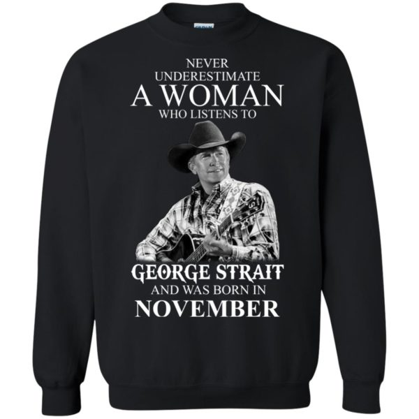 image 356 600x600 - Never Underestimate A Woman Who Listens To George Strait And Was Born In November shirt