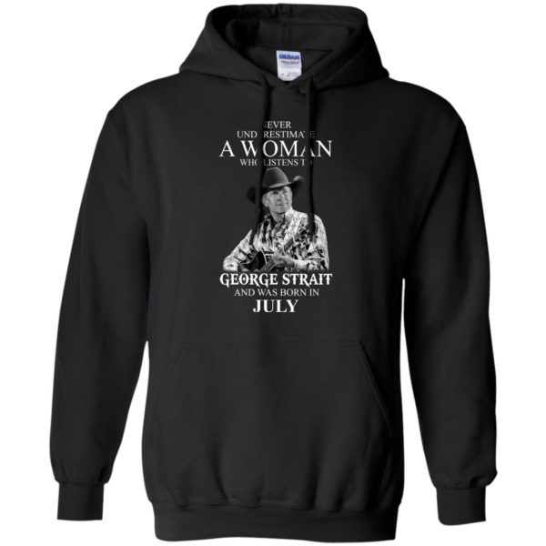image 402 600x600 - Never Underestimate A Woman Who Listens To George Strait And Was Born In July shirt