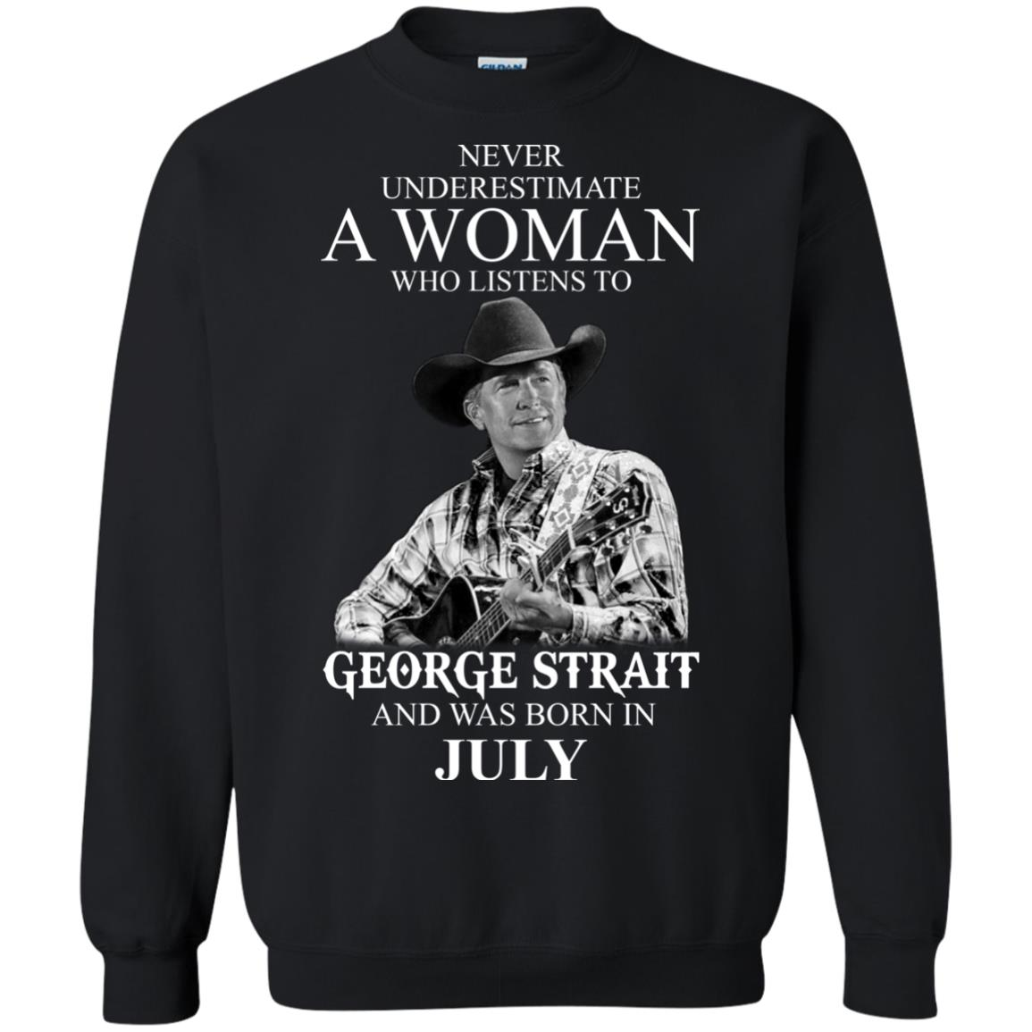 image 404 - Never Underestimate A Woman Who Listens To George Strait And Was Born In July shirt