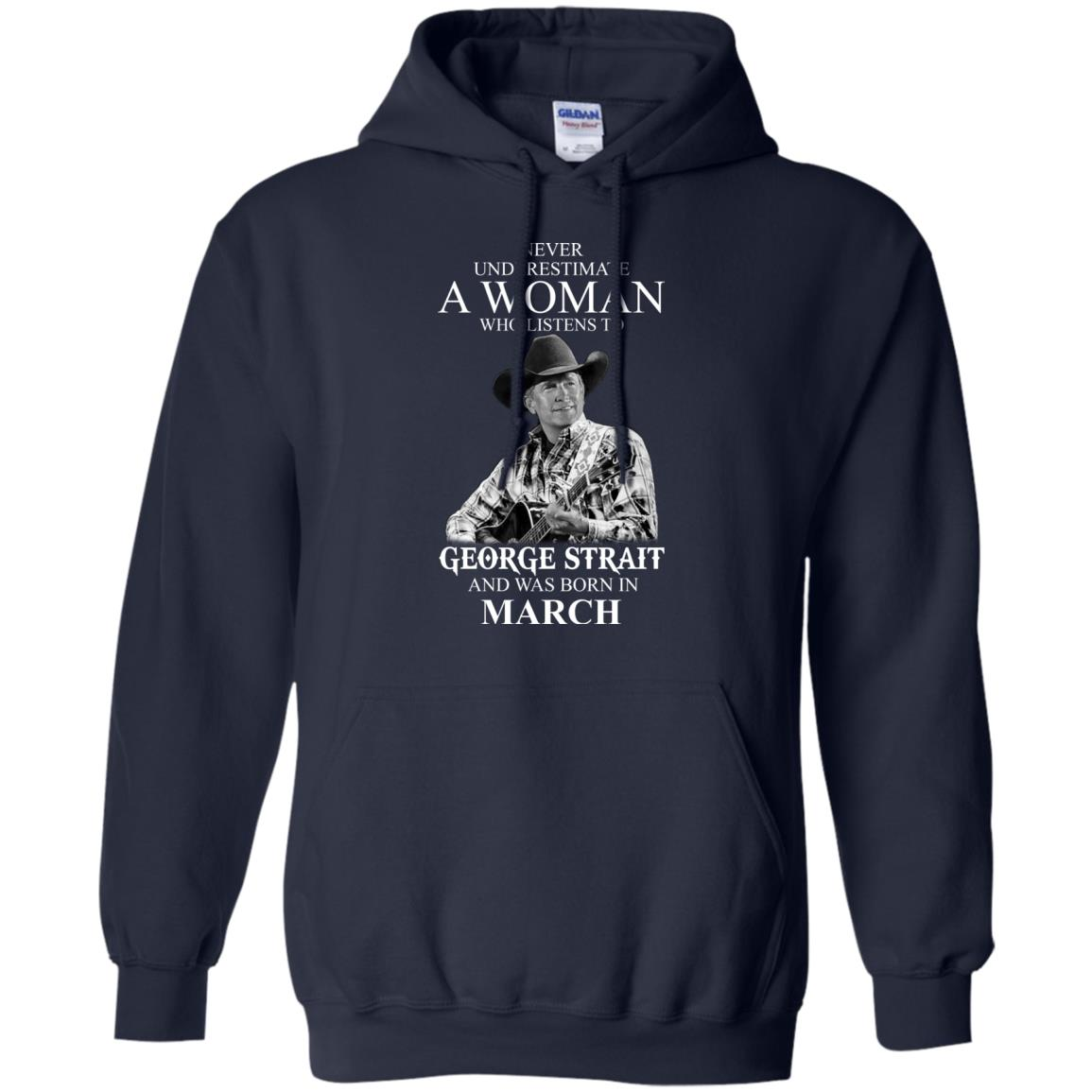 image 439 - Never Underestimate A Woman Who Listens To George Strait And Was Born In March shirt