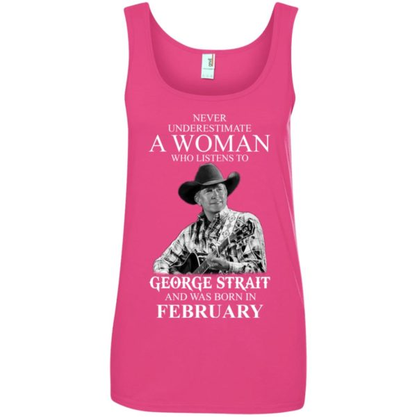 image 455 600x600 - Never Underestimate A Woman Who Listens To George Strait And Was Born In February shirt