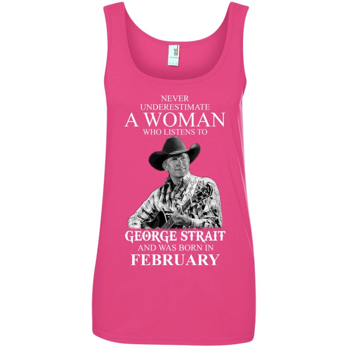 image 455 - Never Underestimate A Woman Who Listens To George Strait And Was Born In February shirt