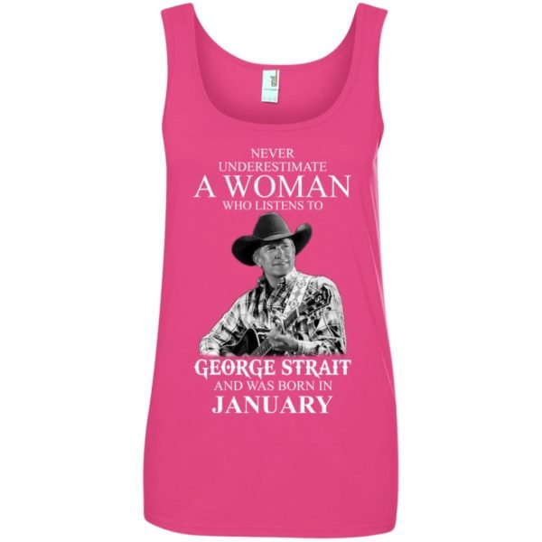 image 467 600x600 - Never Underestimate A Woman Who Listens To George Strait And Was Born In January shirt