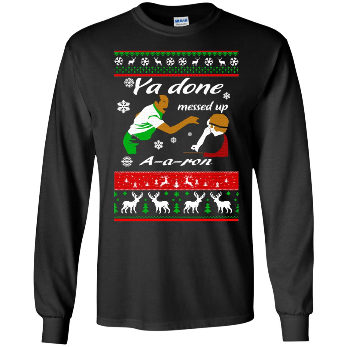 image 496 - Ya Done Messed Up A A Ron Ugly Sweater, Hoodie
